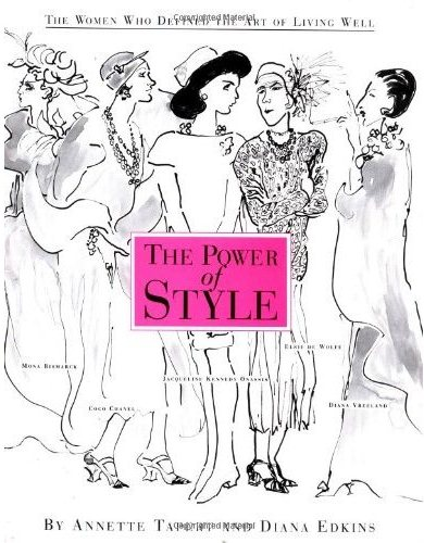 The Power of Style by Annette Tapert