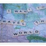 A luscious life - i want to travel the world - www.myLusciousLife.com