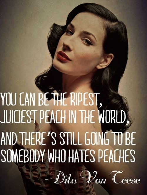 Dita Von Teese Quotes Dita Von Teese Quote You Can
