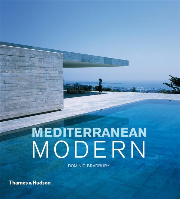 Dominic Bradbury - Mediterranean Modern