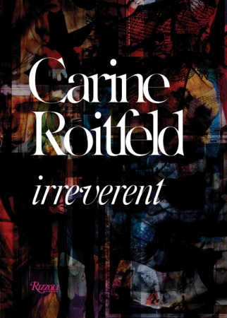 Carine-Roitfeld-Irreverent-Book-Preview-Pictures