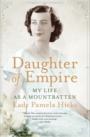 Lady Pamela Hicks - book cover - Daughter of Empire