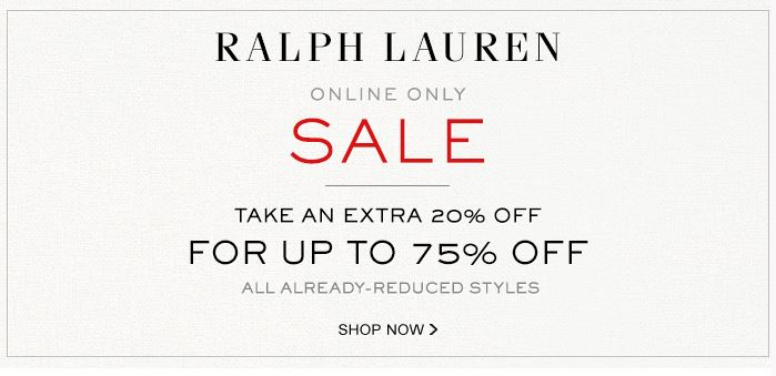 SALE ALERT - Ralph Lauren up to 75% off sale - January 2015