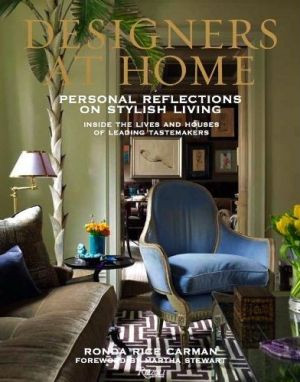 Designers at Home - Personal Reflections on Stylish Living by Ronda Rice Carman.jpg