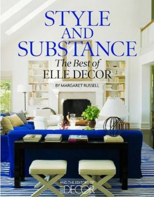 Margaret Russell - Style and Substance - The Best of Elle Decor.jpg