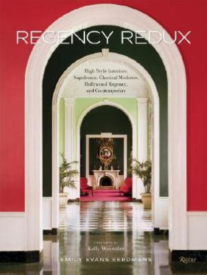 Regency Redux - High Style Interiors - Napoleonic Classical Moderne and Hollywood Regency by Emily Evans Eerdmans.jpg