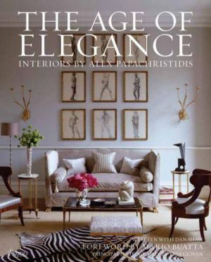 The Age of Elegance - Interiors by Alex Papachristidis by Alex Papachristidis and Dan Shaw.jpg