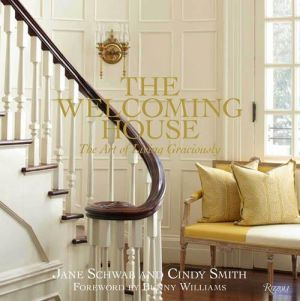 The Welcoming House - The Art of Living Graciously by Jane Schwab and Cindy Smith.jpg