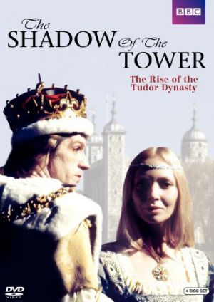 Movies about the royal family - The Shadow of the Tower 1972.jpg