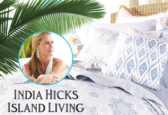 STYLE LEADER: India Hicks, Island Living